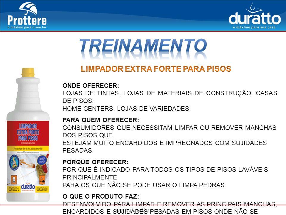 TREINAMENTO LIMPADOR EXTRA FORTE PARA PISOS ONDE OFERECER: