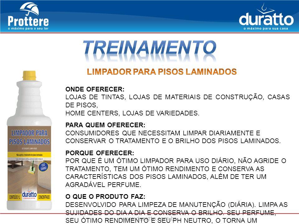 TREINAMENTO LIMPADOR PARA PISOS LAMINADOS ONDE OFERECER: