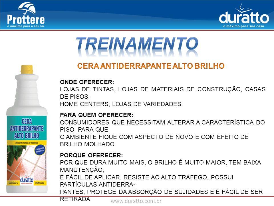 TREINAMENTO CERA ANTIDERRAPANTE ALTO BRILHO ONDE OFERECER: