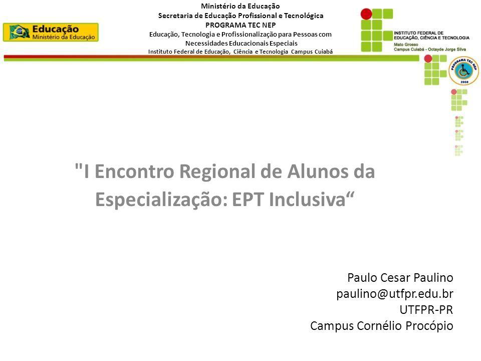I Encontro Regional de Alunos da Especialização: EPT Inclusiva