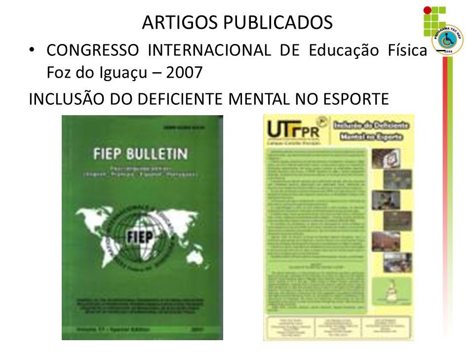 ARTIGOS PUBLICADOS CONGRESSO INTERNACIONAL DE Educação Física – Foz do Iguaçu – 2007.