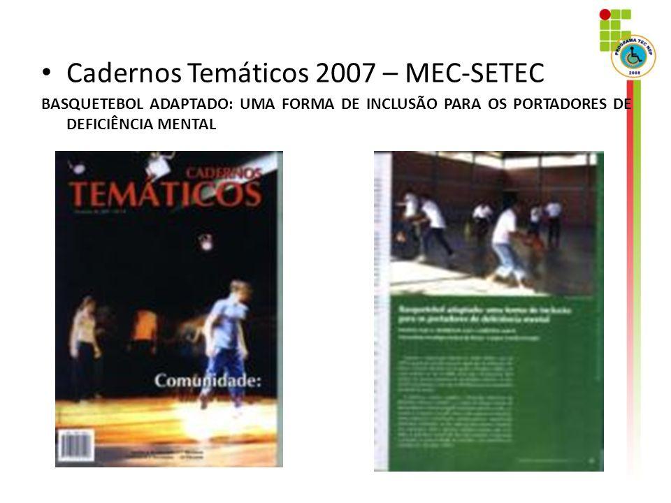 Cadernos Temáticos 2007 – MEC-SETEC