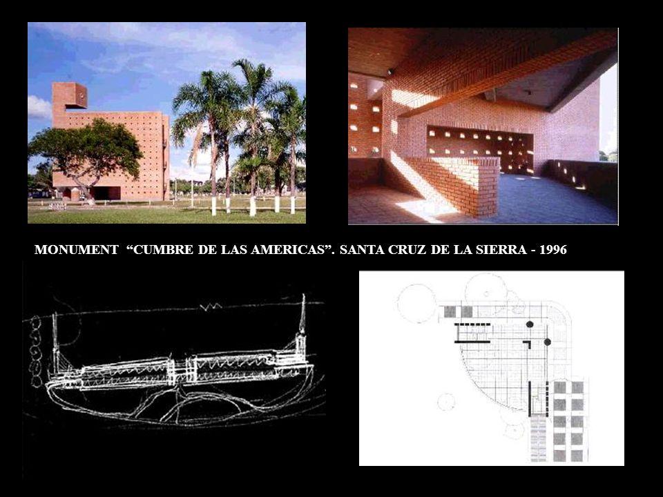 MONUMENT CUMBRE DE LAS AMERICAS . SANTA CRUZ DE LA SIERRA - 1996