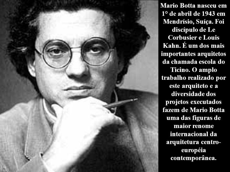 Mario Botta nasceu em 1° de abril de 1943 em Mendrísio, Suíça
