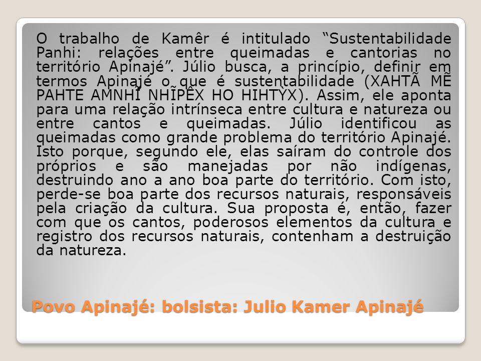 Povo Apinajé: bolsista: Julio Kamer Apinajé