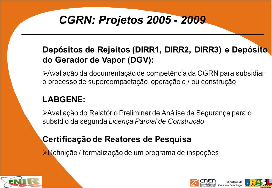 CGRN: Projetos 2005 - 2009 Depósitos de Rejeitos (DIRR1, DIRR2, DIRR3) e Depósito do Gerador de Vapor (DGV):