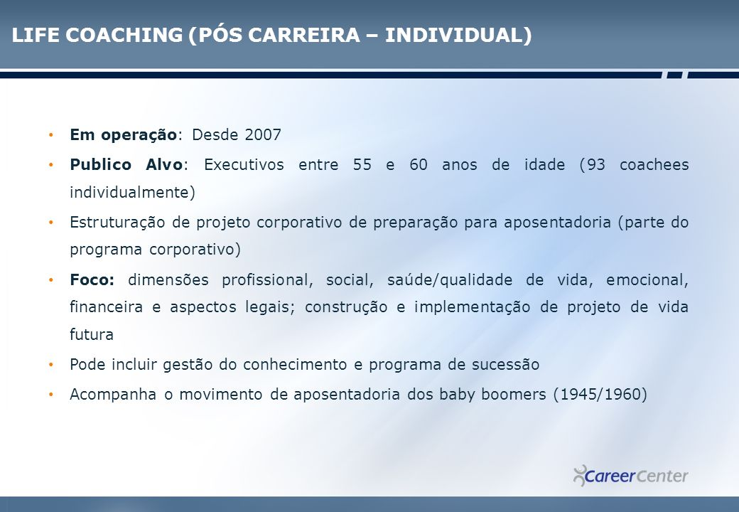 LIFE COACHING (PÓS CARREIRA – INDIVIDUAL)