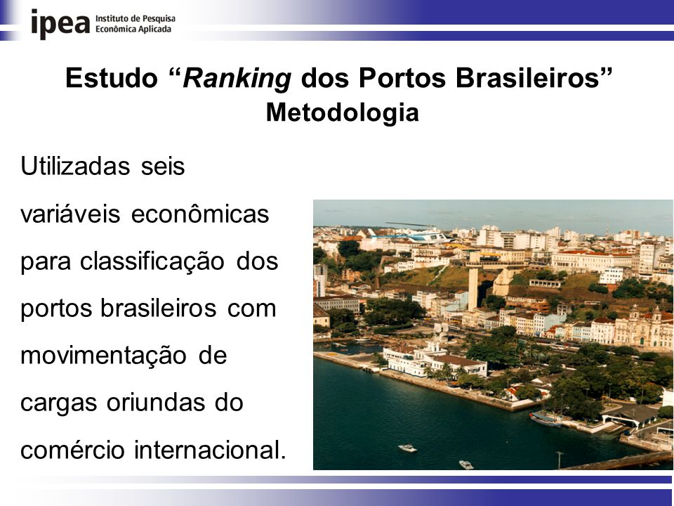 Estudo Ranking dos Portos Brasileiros Metodologia