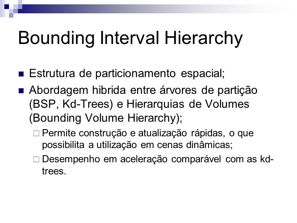 Bounding Interval Hierarchy