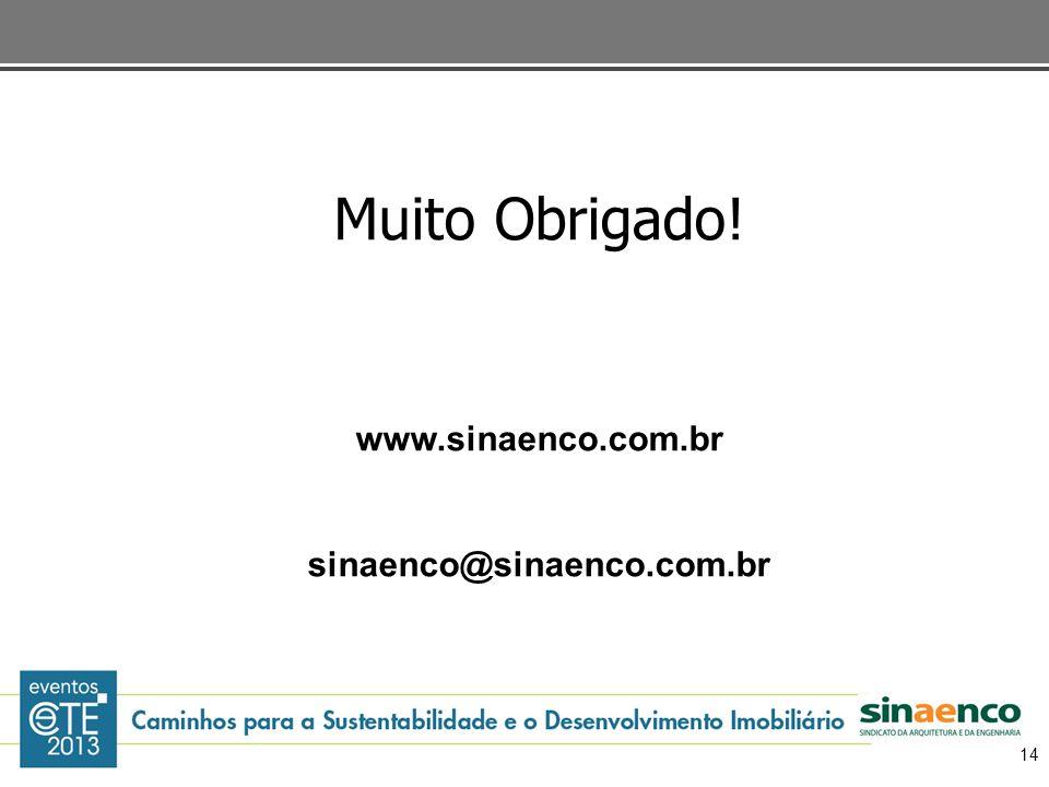 Muito Obrigado! www.sinaenco.com.br sinaenco@sinaenco.com.br 14