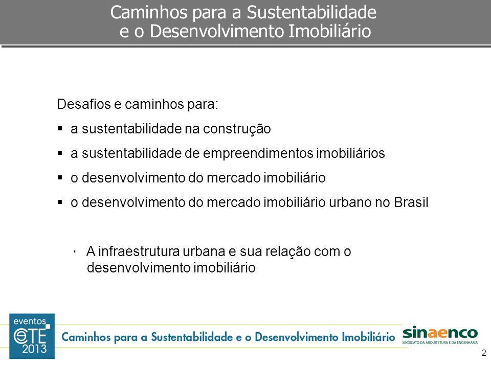 Caminhos para a Sustentabilidade e o Desenvolvimento Imobiliário