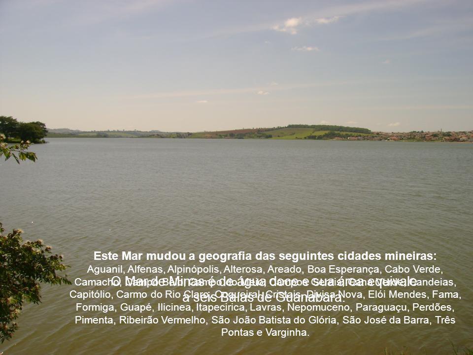 Este Mar mudou a geografia das seguintes cidades mineiras: