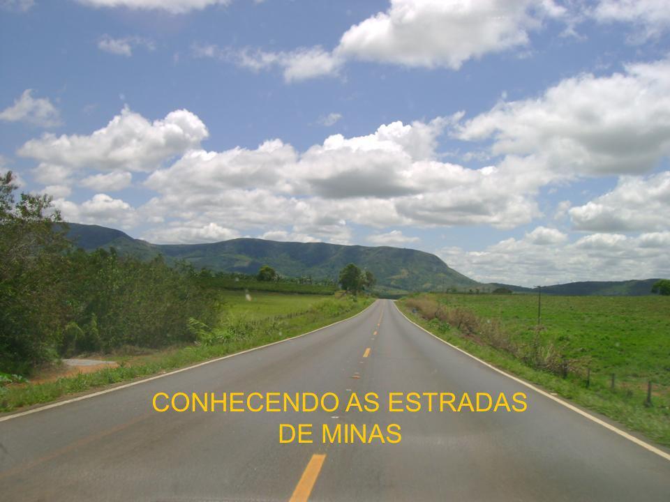 CONHECENDO AS ESTRADAS DE MINAS