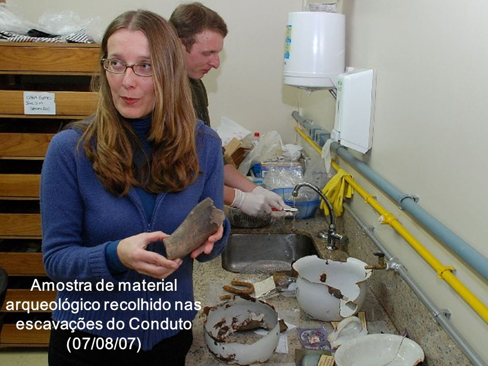 Amostra de material arqueológico recolhido nas escavações do Conduto (07/08/07)