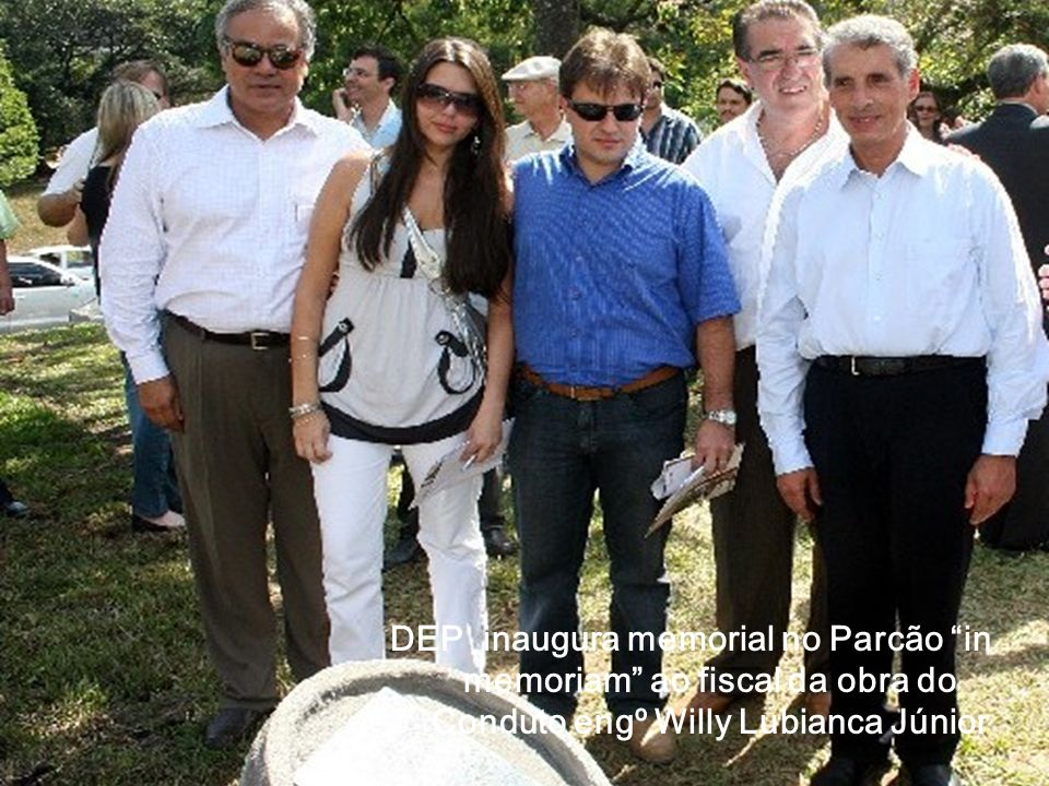 DEP inaugura memorial no Parcão in memoriam ao fiscal da obra do Conduto engº Willy Lubianca Júnior