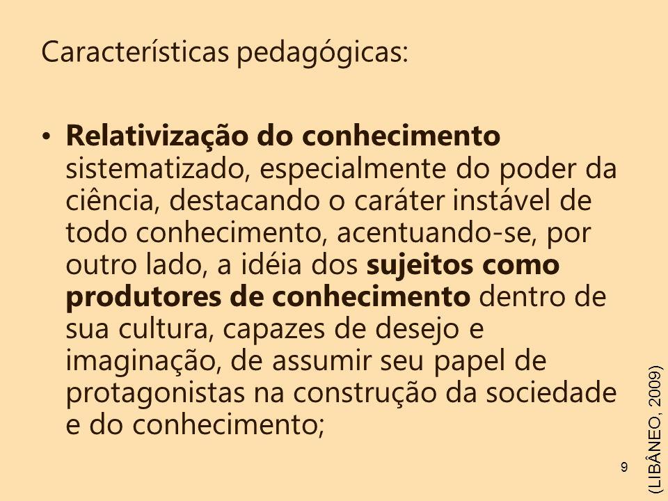 Características pedagógicas: