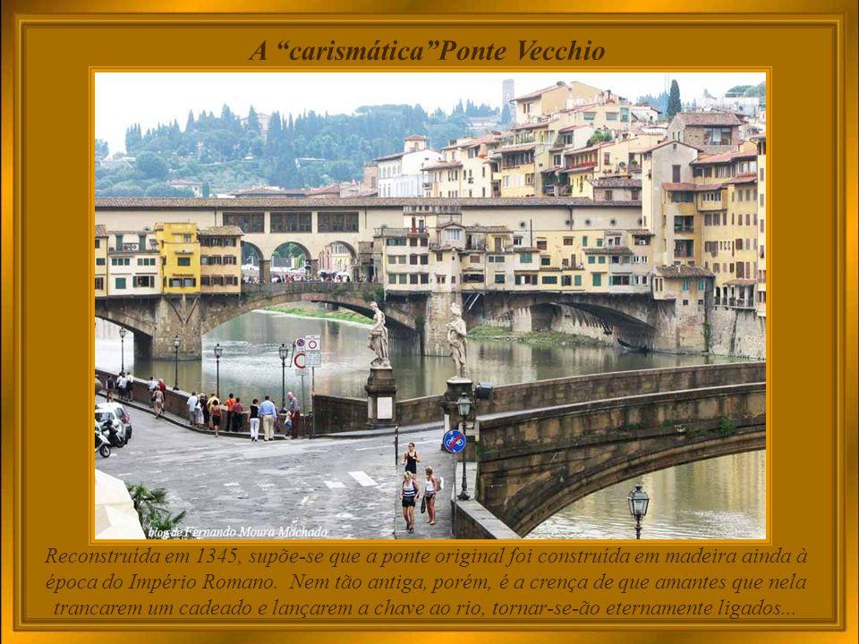 A carismática Ponte Vecchio