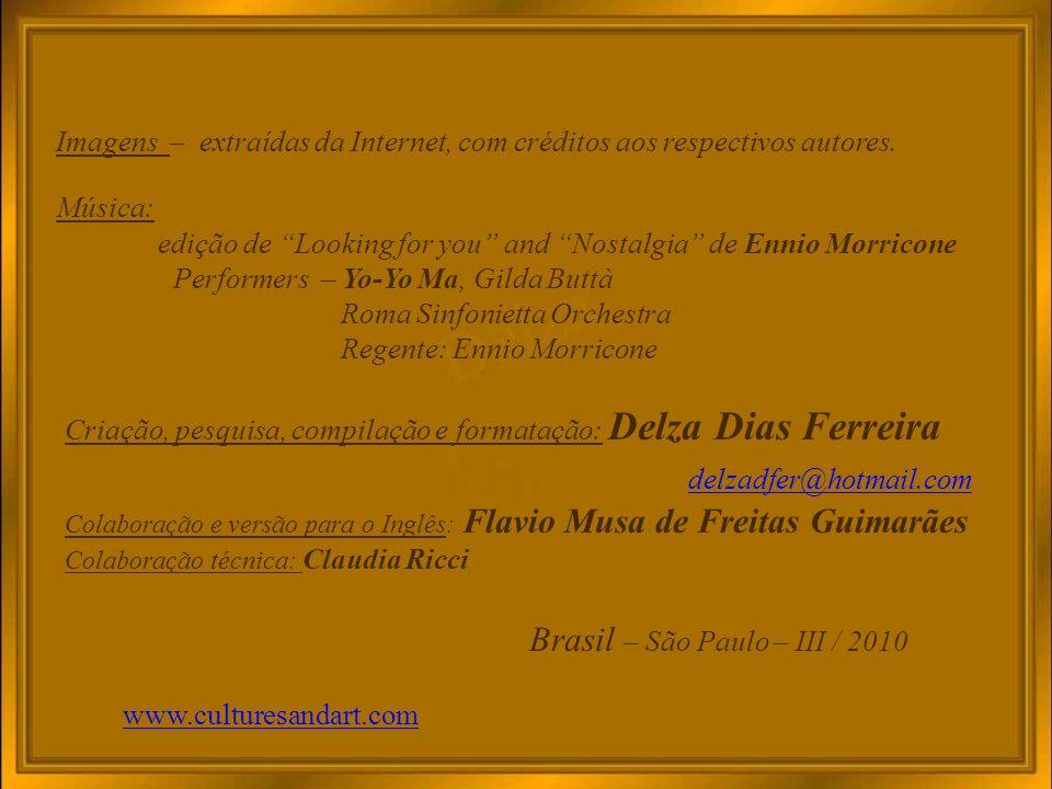delzadfer@hotmail.com Brasil – São Paulo – III / 2010