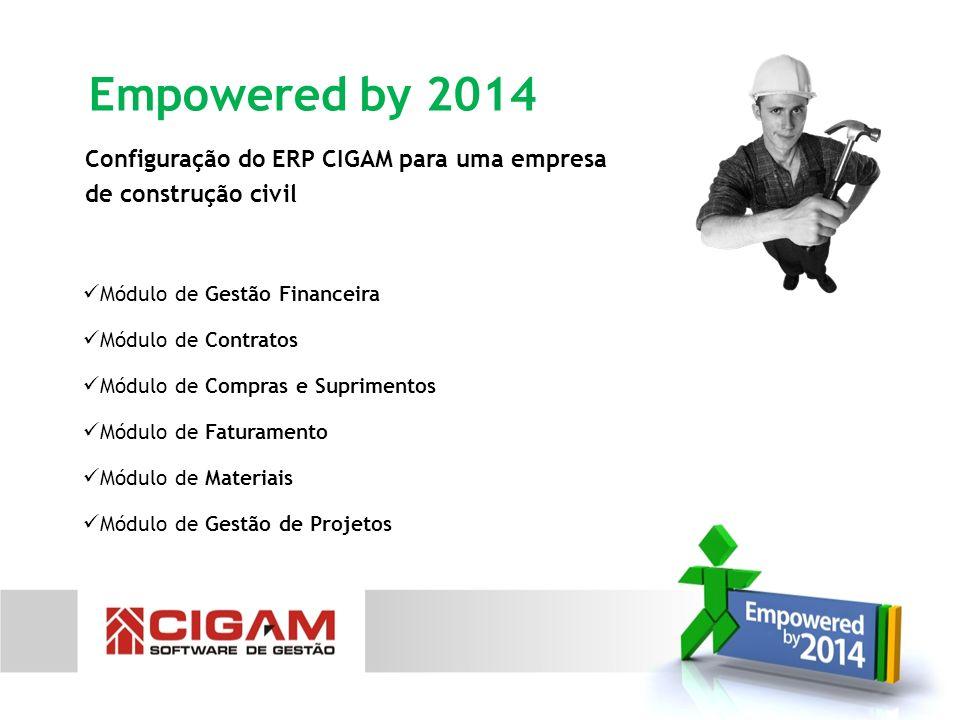 Empowered by 2014 Configuração do ERP CIGAM para uma empresa