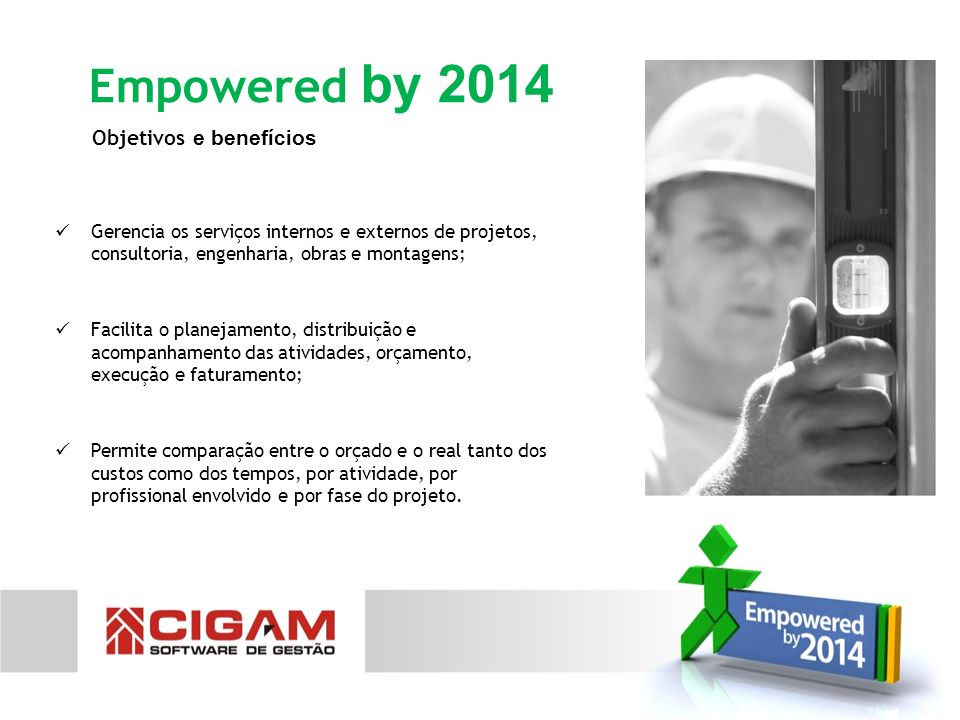 Empowered by 2014 Objetivos e benefícios