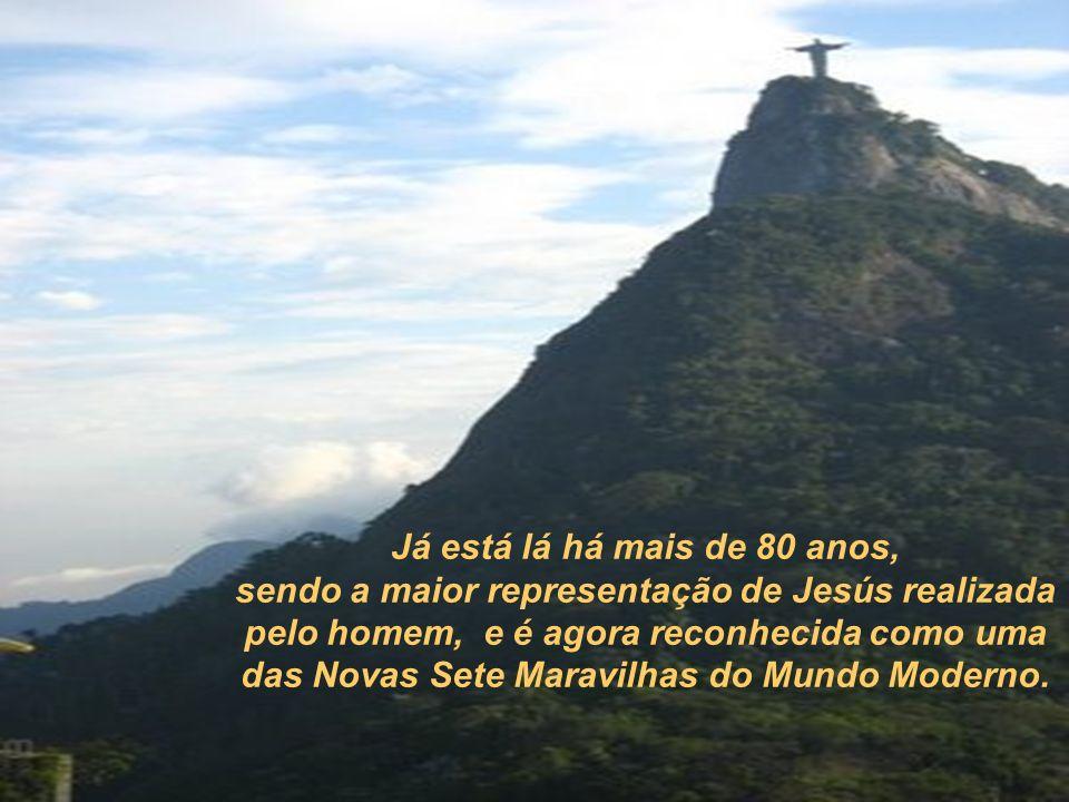 Já está lá há mais de 80 anos, sendo a maior representação de Jesús realizada pelo homem, e é agora reconhecida como uma das Novas Sete Maravilhas do Mundo Moderno.