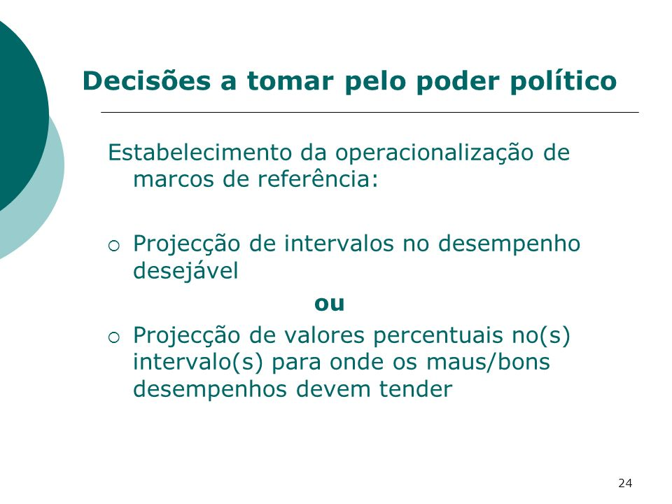 Decisões a tomar pelo poder político