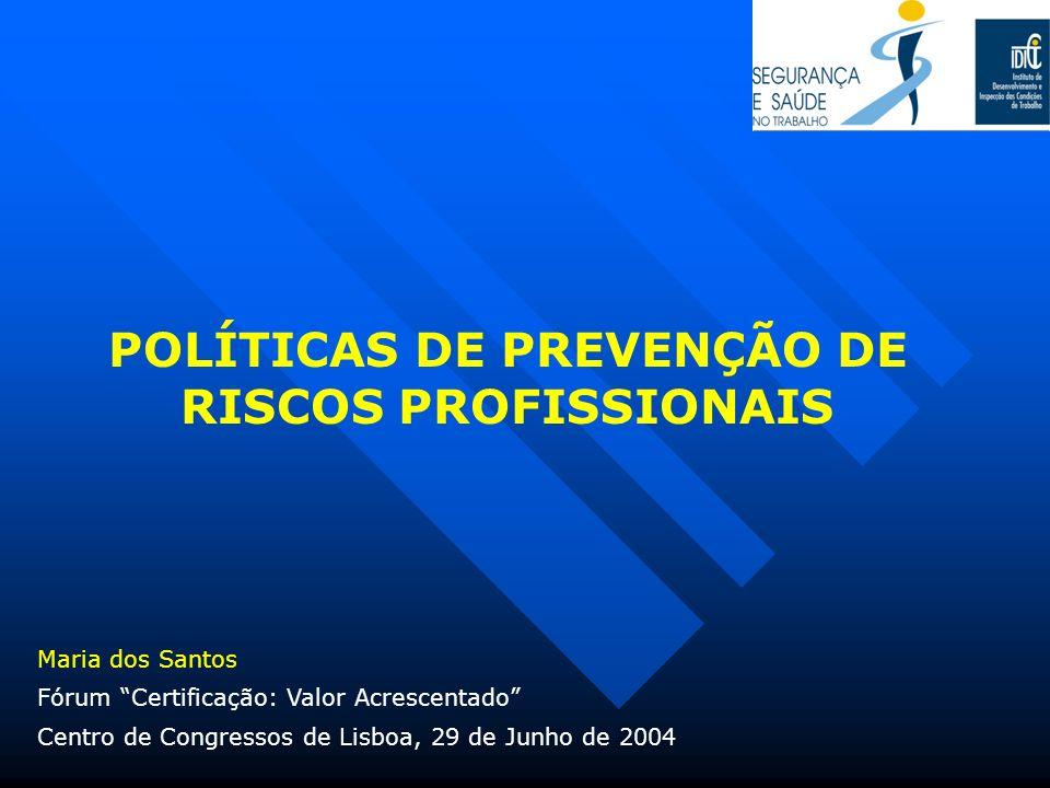 POLÍTICAS DE PREVENÇÃO DE RISCOS PROFISSIONAIS