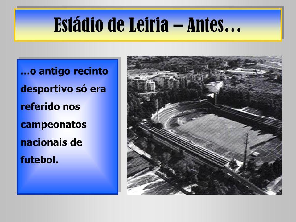 Estádio de Leiria – Antes…