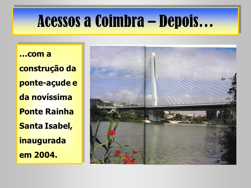 Acessos a Coimbra – Depois…