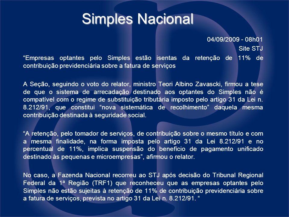 Simples Nacional 04/09/2009 - 08h01 Site STJ