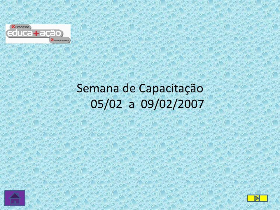 Semana de Capacitação 05/02 a 09/02/2007