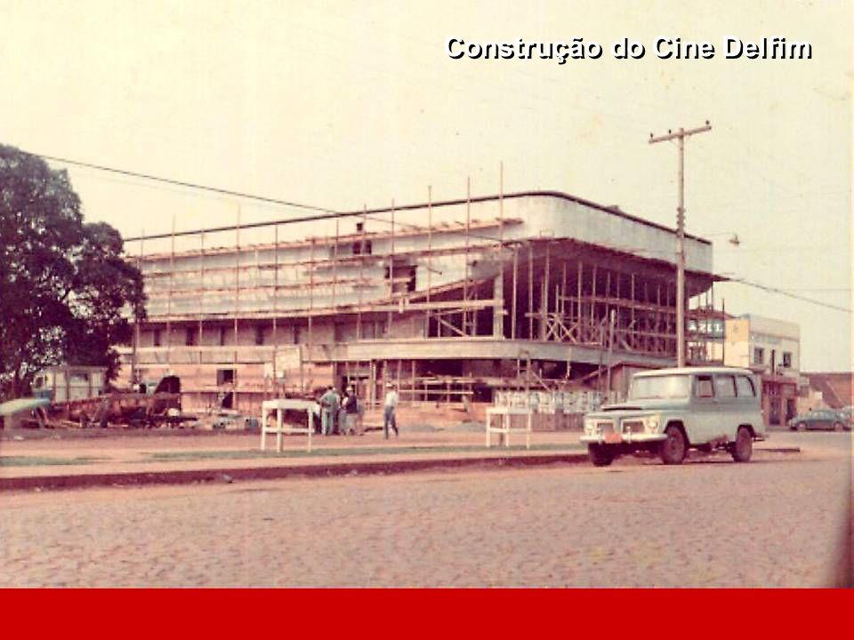 Construção do Cine Delfim