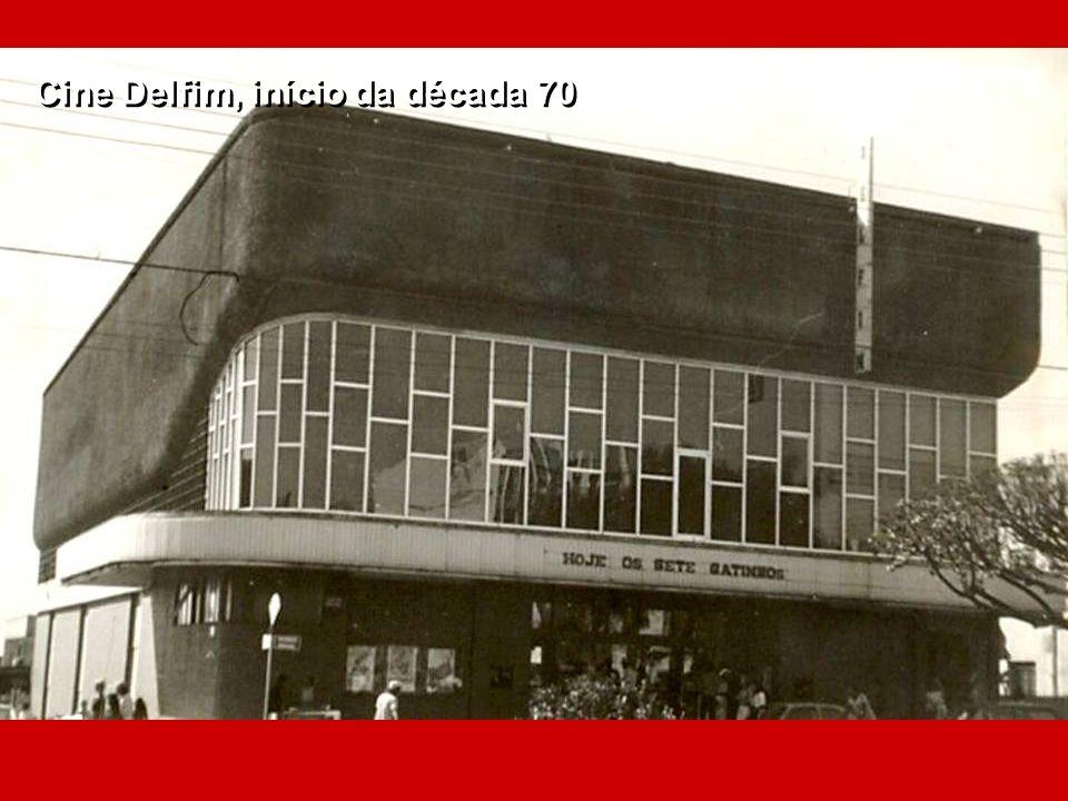 Cine Delfim, início da década 70
