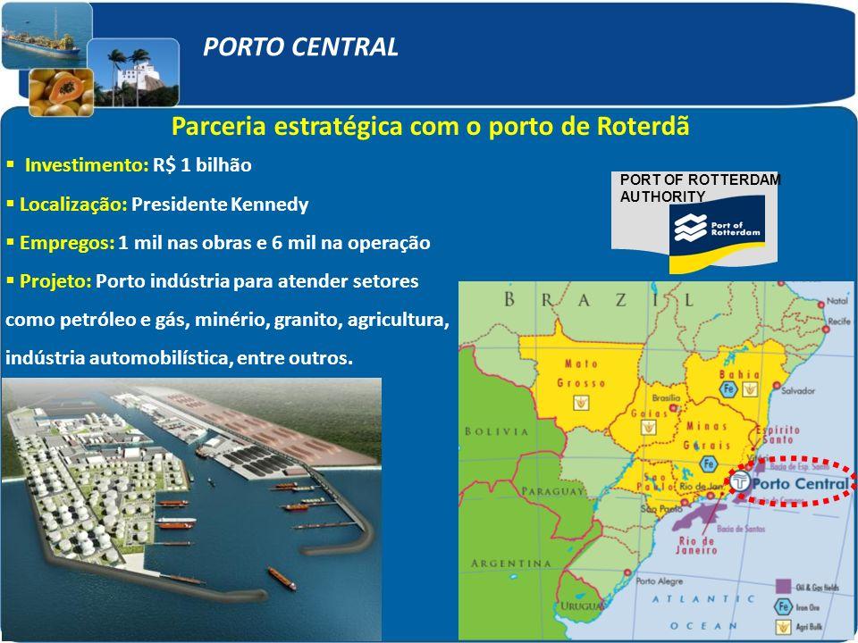 Parceria estratégica com o porto de Roterdã