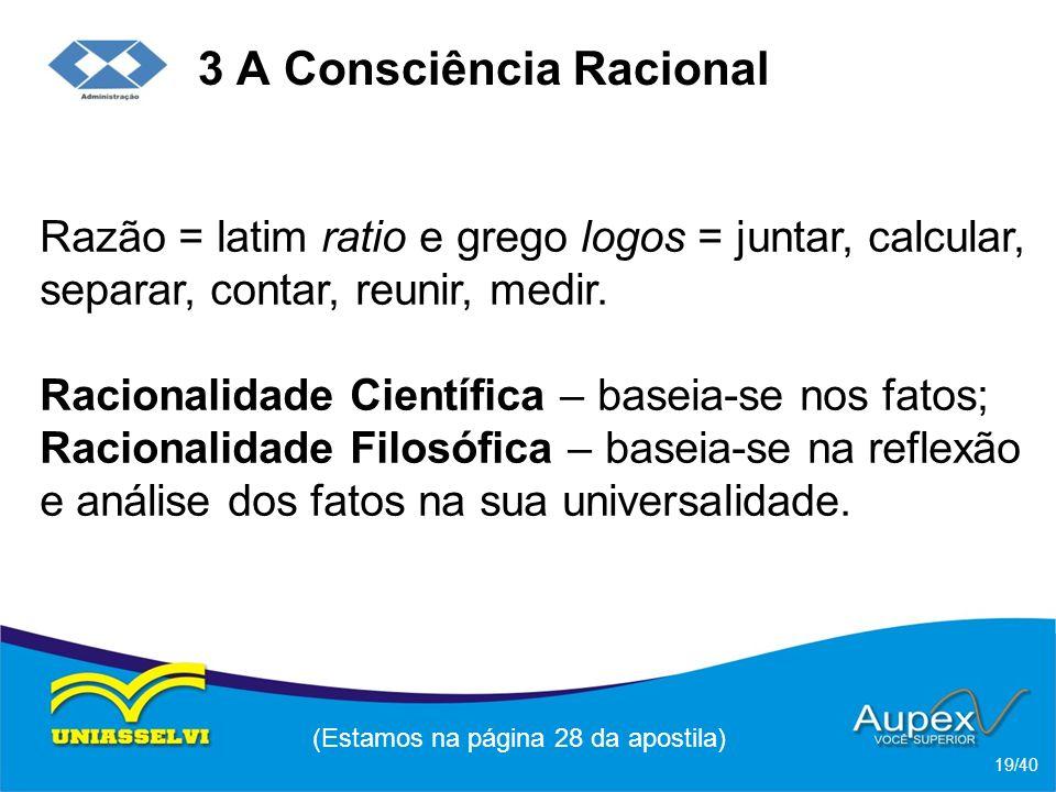 3 A Consciência Racional