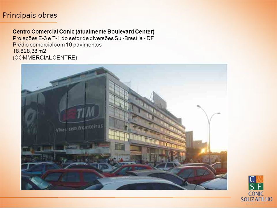 Principais obras Centro Comercial Conic (atualmente Boulevard Center)