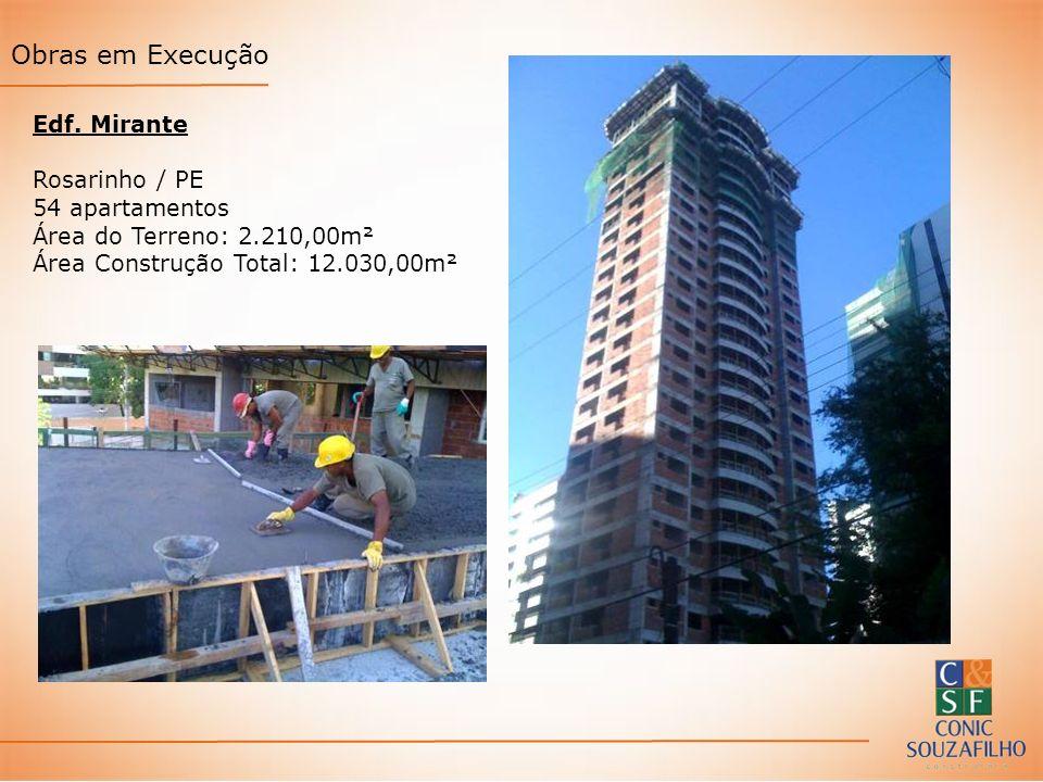 Obras em Execução Edf. Mirante Rosarinho / PE 54 apartamentos