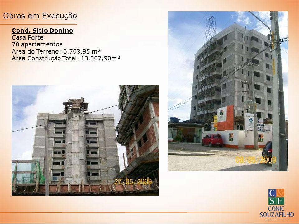 Obras em Execução Cond. Sítio Donino Casa Forte 70 apartamentos