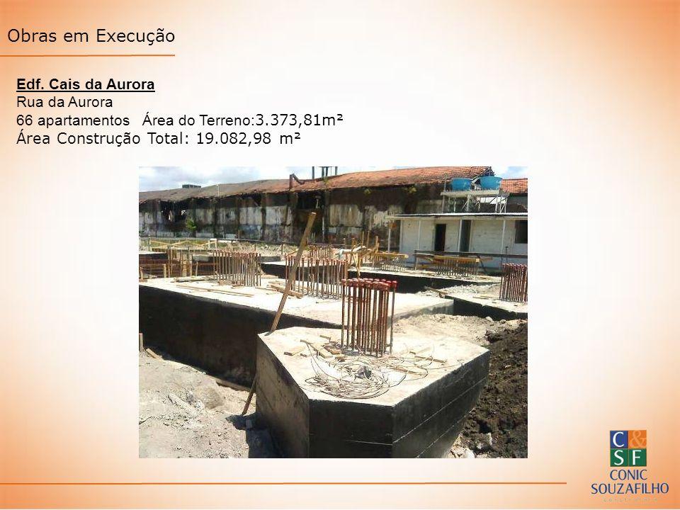 Obras em Execução Edf. Cais da Aurora Rua da Aurora