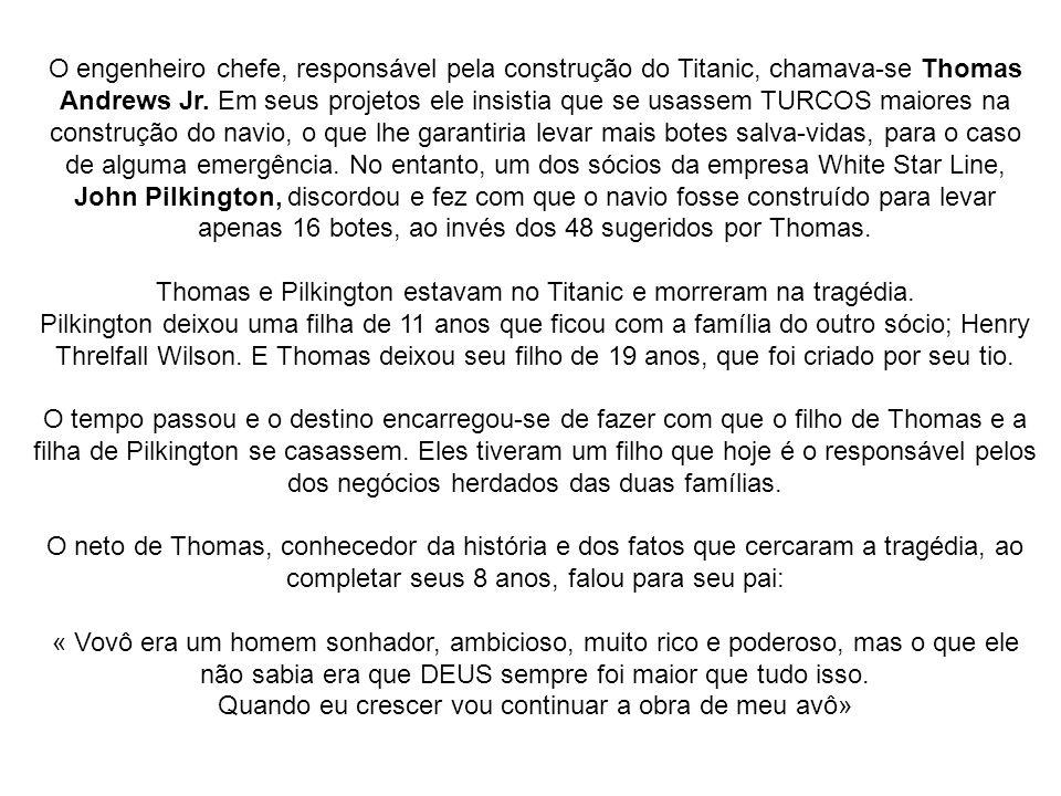 Thomas e Pilkington estavam no Titanic e morreram na tragédia.