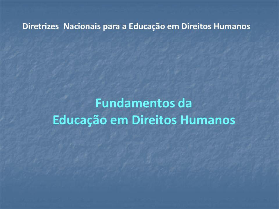 Fundamentos da Educação em Direitos Humanos