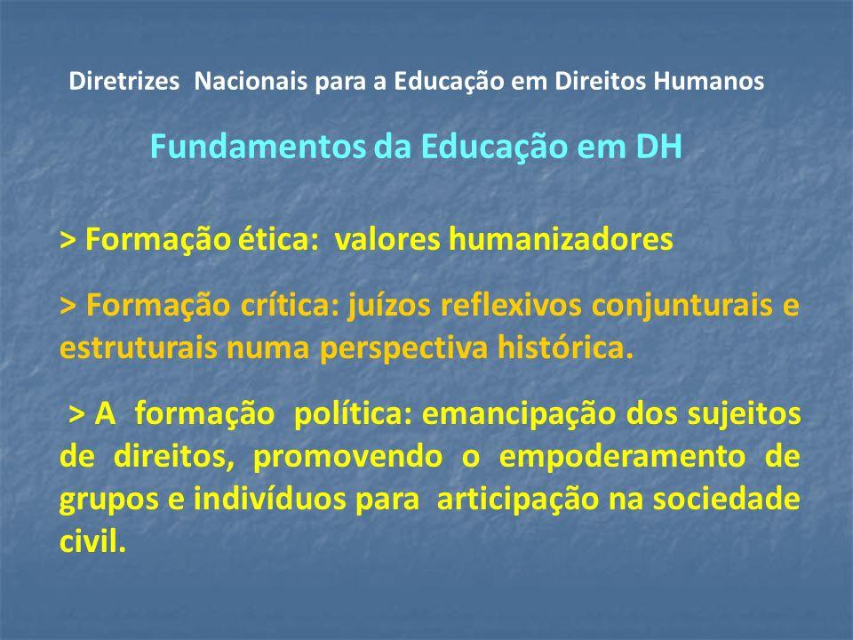 > Formação ética: valores humanizadores