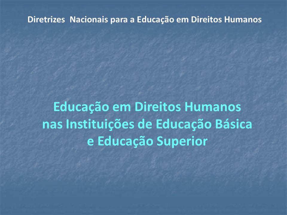 Diretrizes Nacionais para a Educação em Direitos Humanos