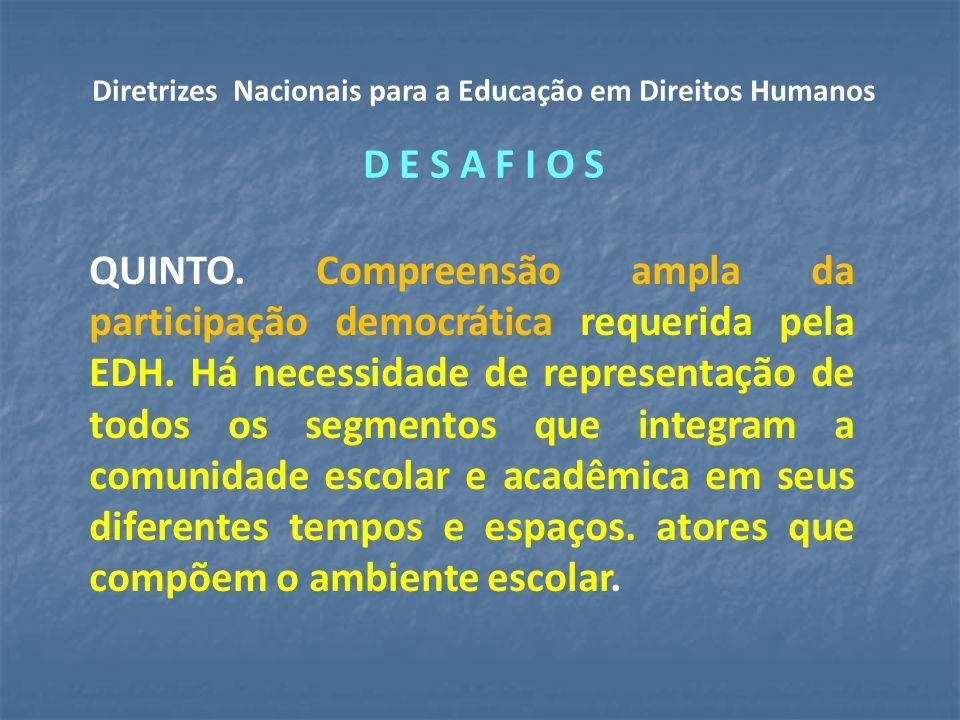Diretrizes Nacionais para a Educação em Direitos Humanos D E S A F I O S