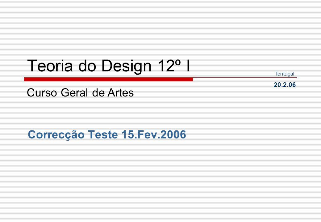 Teoria do Design 12º I Curso Geral de Artes