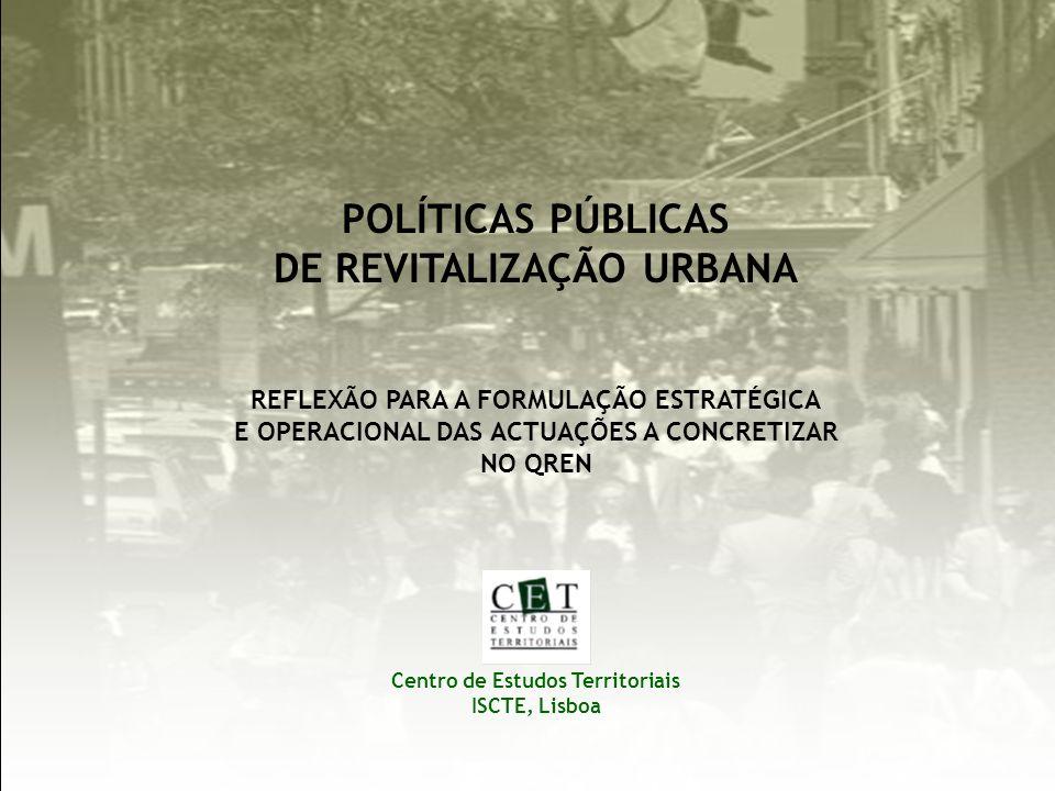 POLÍTICAS PÚBLICAS DE REVITALIZAÇÃO URBANA