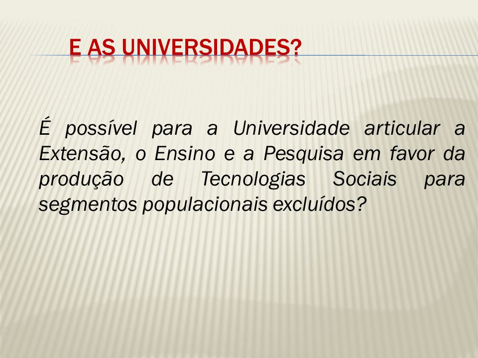 E as Universidades