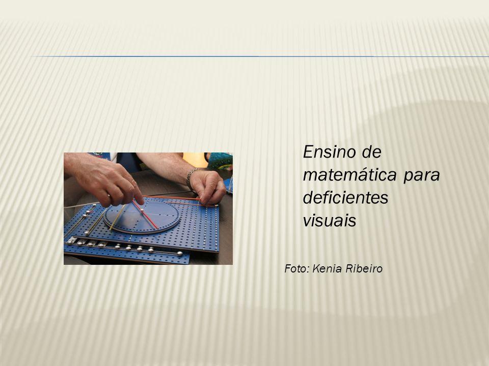 Ensino de matemática para deficientes visuais