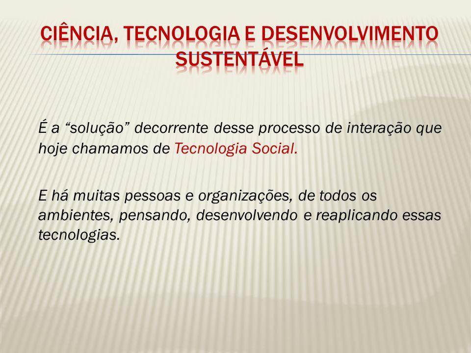 Ciência, Tecnologia e desenvolvimento sustentável