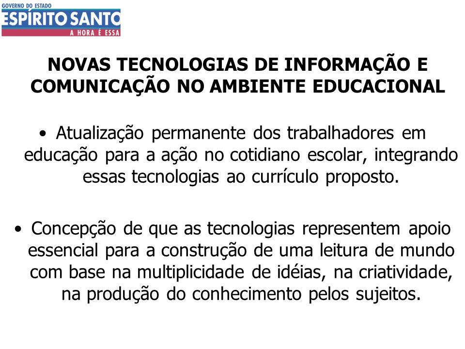 NOVAS TECNOLOGIAS DE INFORMAÇÃO E COMUNICAÇÃO NO AMBIENTE EDUCACIONAL